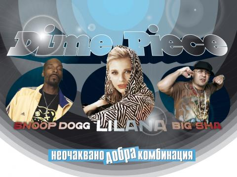 LiLana feat. Snoop Dogg & Big Sha – Dime Piece